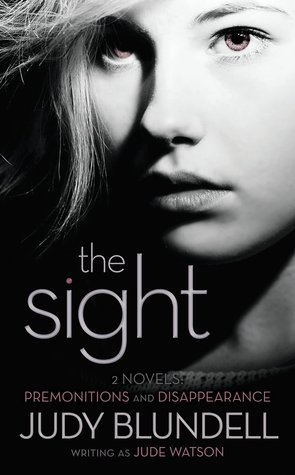 The Sight (Premonitions, #1-2) Jude Watson