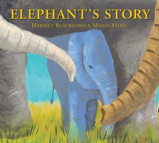 Elephants Story Harriet Blackford