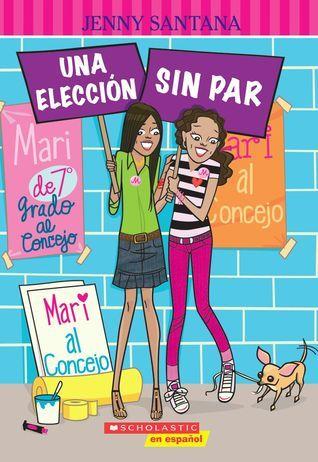 Una Eleccion Sin Par Jenny Santana