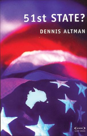 51st State? Dennis Altman