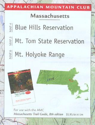 Map Massachusetts: Blue Hills Reservation/Mount Tom/Holyoke Range Appalachian Mountain Club Books