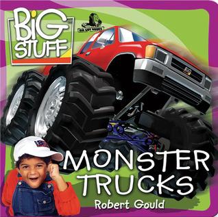 Monster Trucks  by  Robert Gould