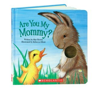 Are You My Mommy? Mae Brown