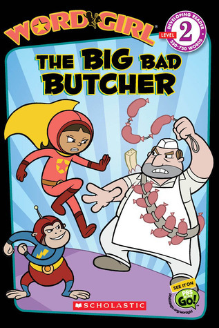 The Big Bad Butcher  by  Michael Anthony Steele