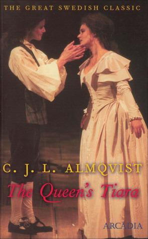 The Queens Tiara  by  Carl Jonas Love Almqvist
