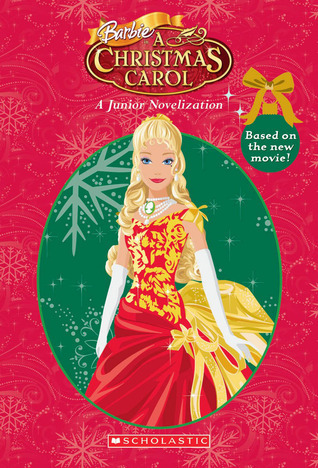 Barbie In A Christmas Carol  by  Holly Kowitt