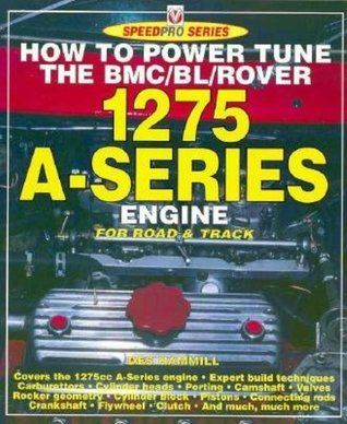 How to Power Tune BMC/Rover A-Series Engines  by  Des Hammill