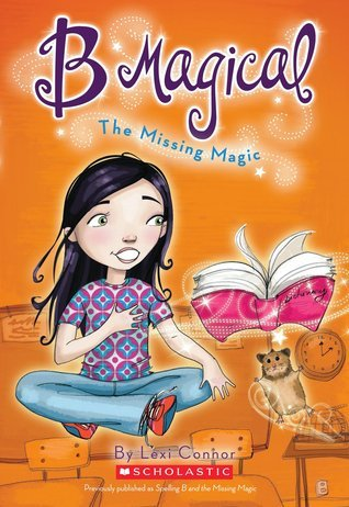 The Missing Magic (B Magical, #1)  by  Lexi Connor