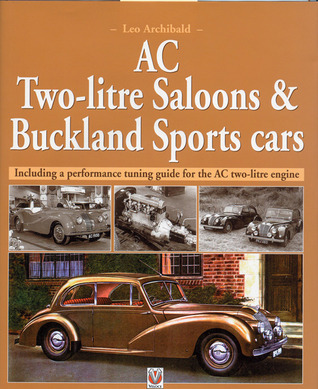 AC Two-Litre Saloon and DHC and Buckland Sportscars Leo Archibald