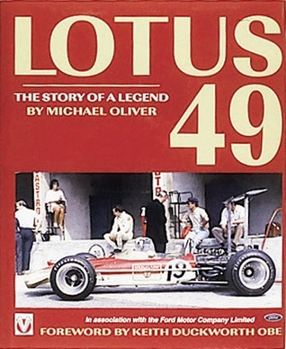 Lotus 49 -The Story of a Legend Michael Oliver