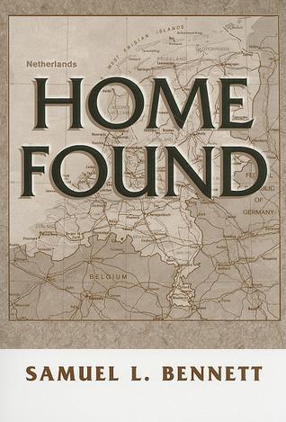 Home Found  by  Samuel L Bennett