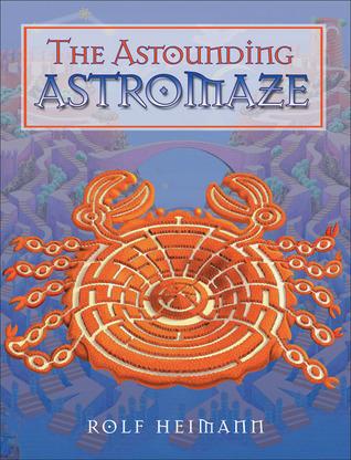 The Astounding Astromaze  by  Rolf Heimann