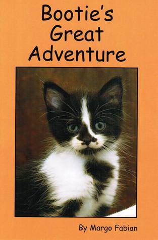 Booties Great Adventure  by  Margo Fabian