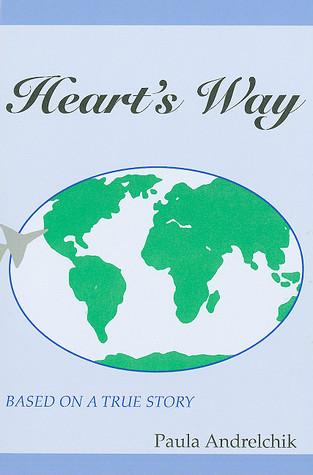 Hearts Way  by  Paula Andrelchik