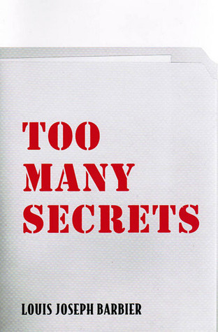 Too Many Secrets Louis Joseph Barbier