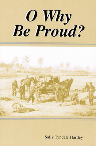 O Why Be Proud  by  Sally Tyndale Hartley