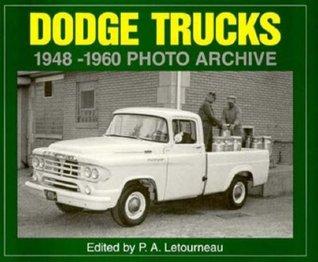 Dodge Trucks 1948-1960 Photo Archive P. Letourneau