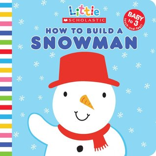 How to Build a Snowman  by  Jo Moon