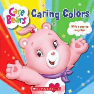 Caring Colors  by  Scholastic Inc.