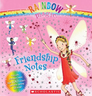 Friendship Notes  by  Daisy Meadows