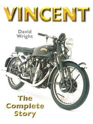 Vincent Motorcycles  by  David Wright