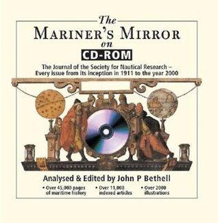 Mariners Mirror On CD-ROM John Bethell