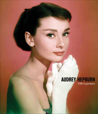 Audrey Hepburn: A Life in Pictures  by  Hubert de Givenchy