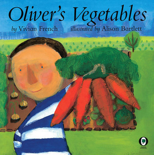 Olivers Vegetables  by  Vivian French