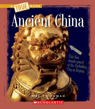 Ancient China Mel Friedman