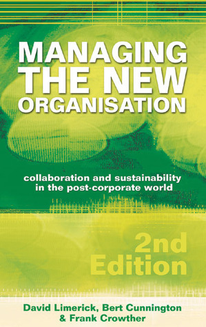 Managing the New Organisation  by  David Limerick