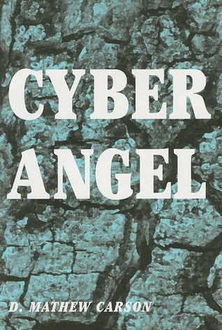Cyber Angel David M. Carson