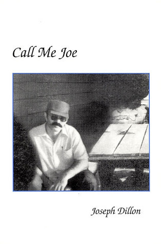 Call Me Joe  by  Joseph Dillon