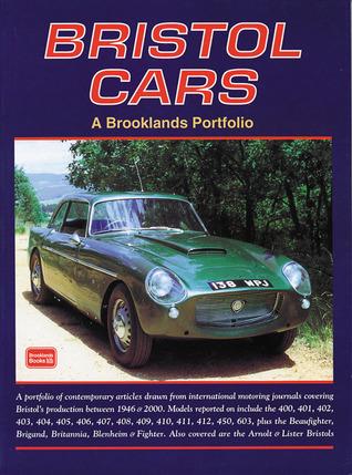 Bristol Cars  by  R.M. Clarke