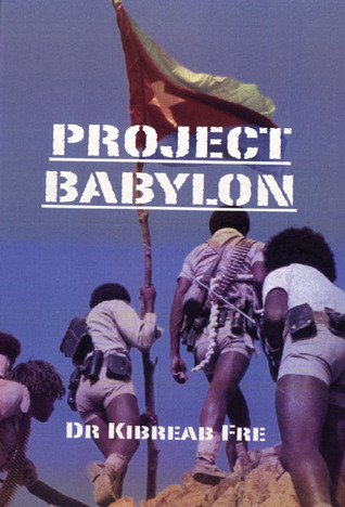 Project Babylon  by  Kibreab Fre