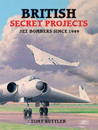 BRITISH SECRET PROJECTS Tony Butler