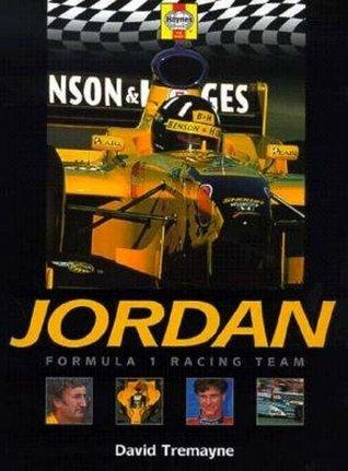 Jordan: Formula 1 Racing Team  by  David Tremayne