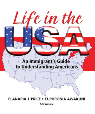 Life in the USA: An Immigrants Guide to Understanding Americans Planaria Price