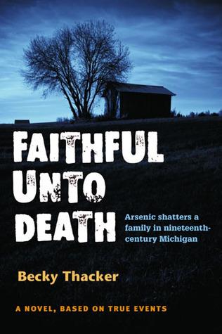 Faithful Unto Death  by  Becky Thacker