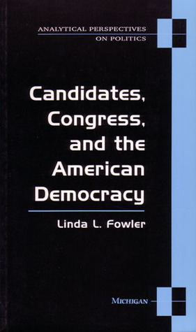 Political Ambition: Who Decides to Run for Congress Linda L. Fowler