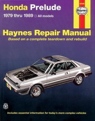Honda Prelude CVCC, 1979-1989  by  John Harold Haynes