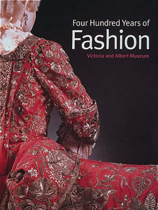 400 Years of Fashion  by  Natalie Rothstein
