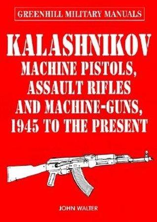 Kalashnikov  by  John Walter