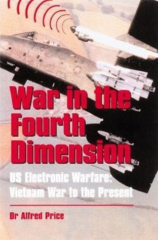 War In The Fourth Dimension  by  Alfred Price