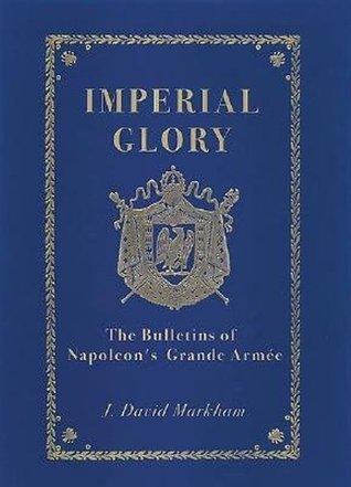 Imperial Glory  by  J. David Markham