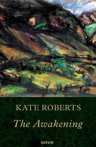 The Awakening  by  Kate Roberts
