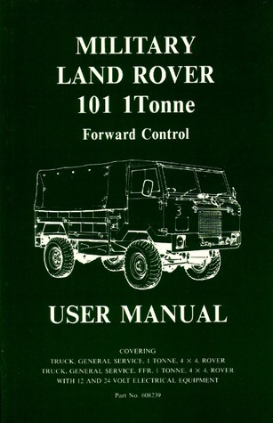 Land Rover (Mil) 101 1 Tonne F/C Mnl Brooklands Books Ltd
