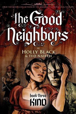 Kind (The Good Neighbors, #3)  by  Holly Black