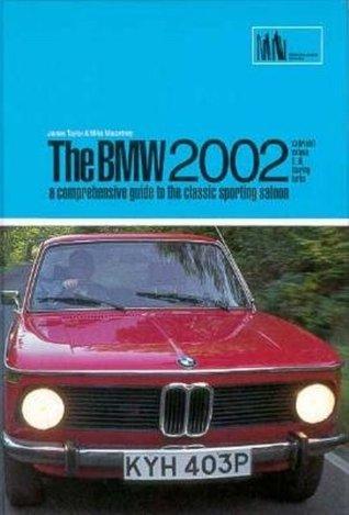 BMW 2002: Gold Portfolio 1968-1976  by  R.M. Clarke