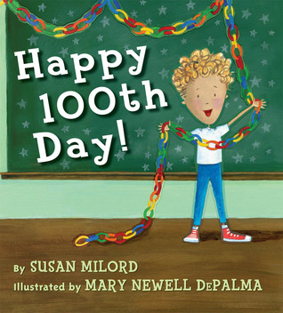 Happy 100th Day  by  Susan Milord