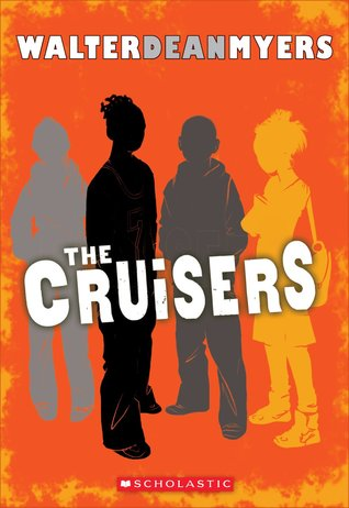 The Cruisers: Book 1  by  Walter Dean Myers